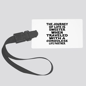 Traveled With Congolese Life Par Large Luggage Tag