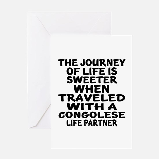 Traveled With Congolese Life Partner Greeting Card