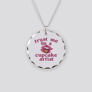 Trust Me I'm a Cupcake Artist Necklace Circle Char
