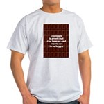 Chocolate Ash Grey T-Shirt
