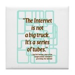 Internet Tubes Tile Coaster