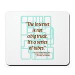 Internet Tubes Mousepad