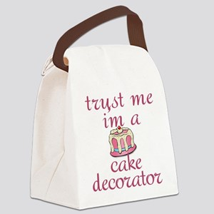 Trust Me I'm a Cake Decorator Canvas Lunch Bag