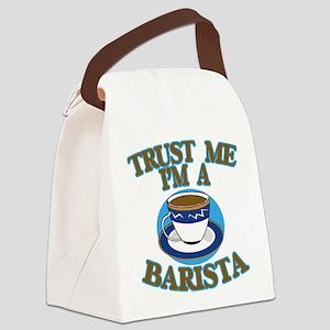 Trust Me I'm a Barista Canvas Lunch Bag