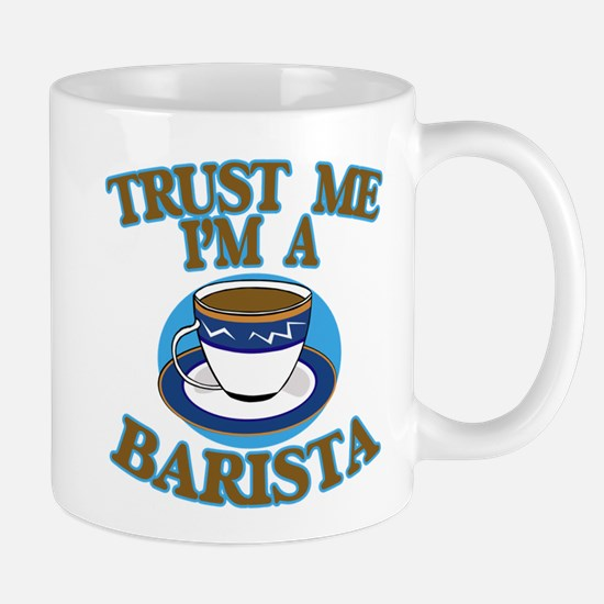 Trust Me I'm a Barista Mug
