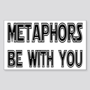 Metaphors Be With You Sticker (Rectangle)