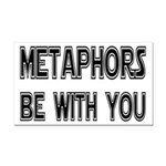 Metaphors Be With You Rectangle Car Magnet