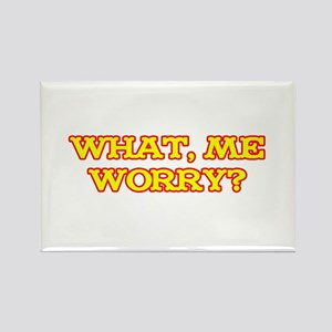 What, Me Worry? Rectangle Magnet