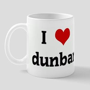 I Love dunbar Mug
