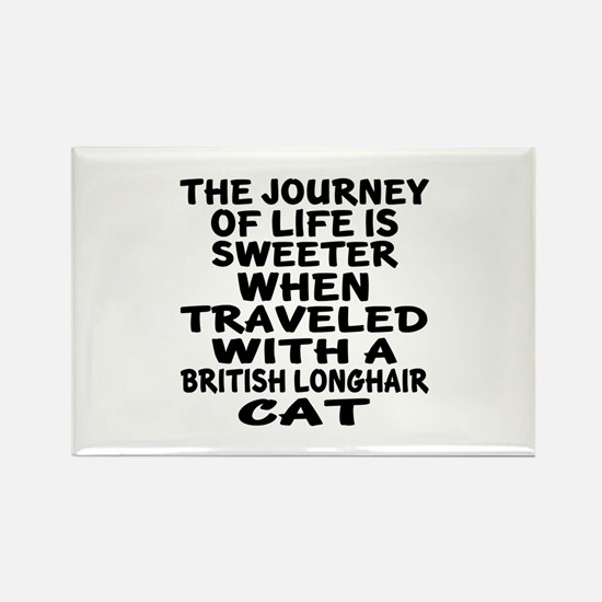 Traveled With british longhair Ca Rectangle Magnet