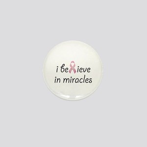 i believe in miracles Mini Button