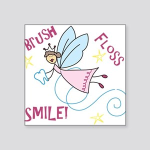 "Brush Floss Smile Square Sticker 3"" x 3"""