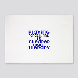 Parachuting Is Cheaper Than Therapy 5'x7'Area Rug