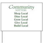 Community Matters Yard Sign