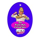 Trailer Park Cooking Show Ornament (Oval)