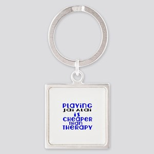 Jai Alai Is Cheaper Than Therapy Square Keychain