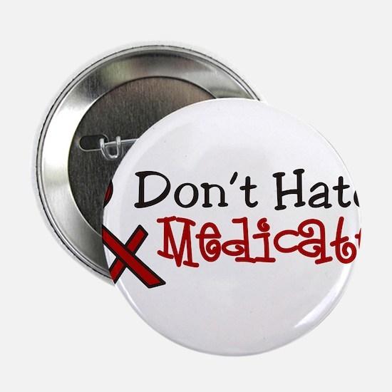 "Medicate 2.25"" Button"