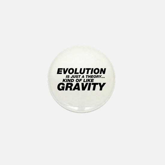 Evolution Just a Theory Mini Button