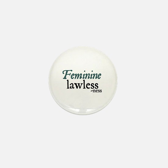 Jane Austen Feminine Lawlessness Mini Button