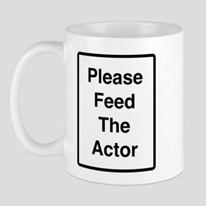 feed_the_actor Mugs