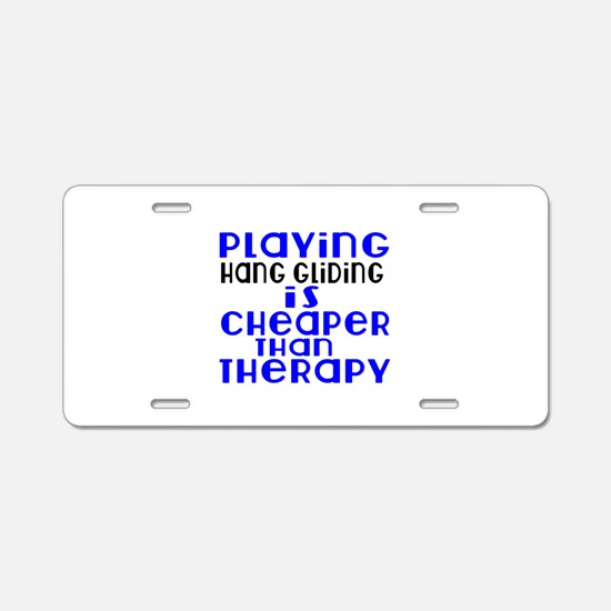 Hang Gliding Is Cheaper Th Aluminum License Plate