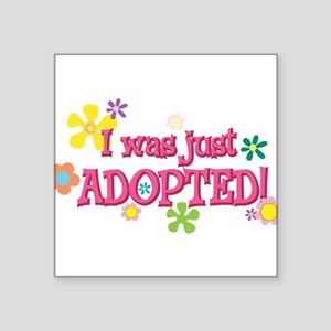 "JUSTADOPTED44 Square Sticker 3"" x 3"""