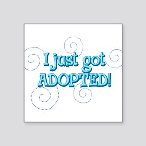 """JUSTADOPTED22 Square Sticker 3"""" x 3"""""""
