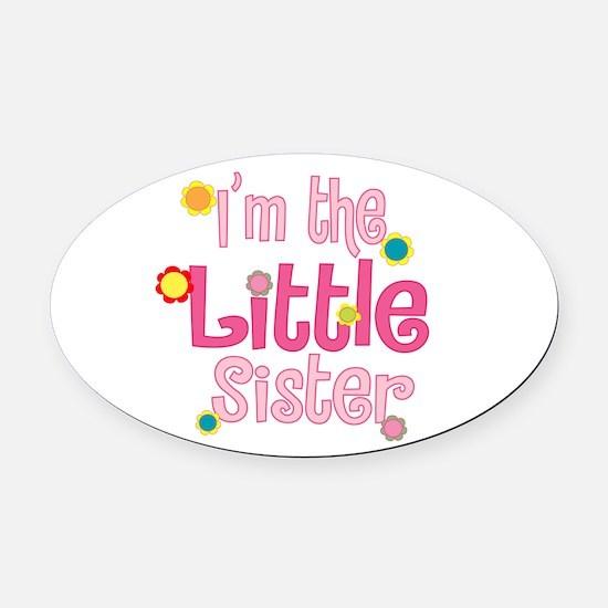 LittleSister2.png Oval Car Magnet