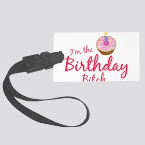 BDAYBitch2 Large Luggage Tag