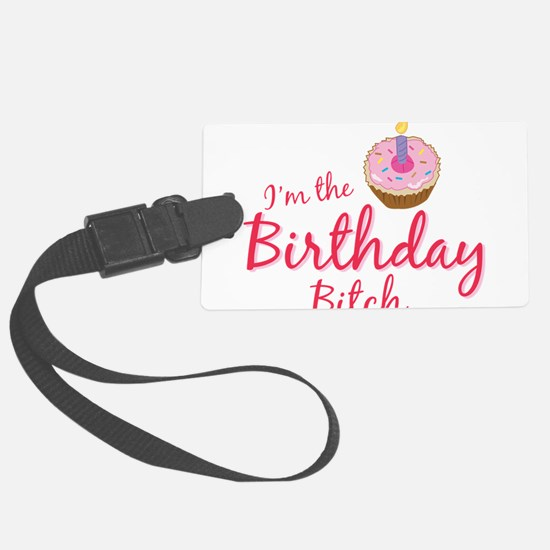 BDAYBitch2.png Luggage Tag