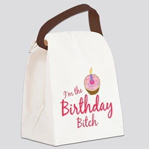 BDAYBitch2 Canvas Lunch Bag