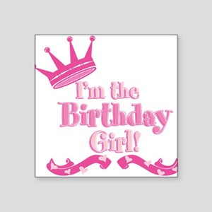 "Birthday Girl 2 Square Sticker 3"" x 3"""