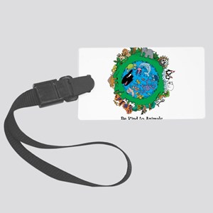 Be Kind To Animals Large Luggage Tag