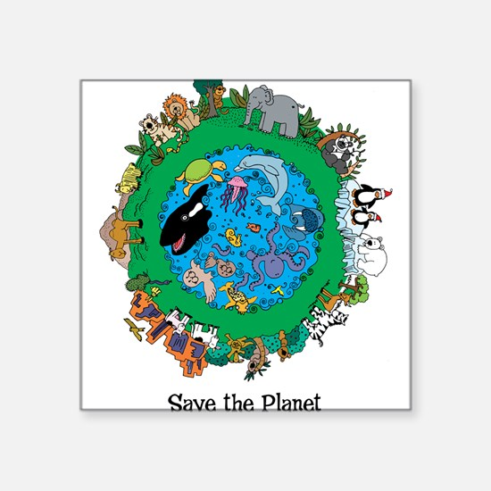 "SAVE THE PLANET.png Square Sticker 3"" x 3"""