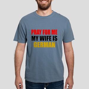 Pray Wife German Mens Comfort Colors Shirt