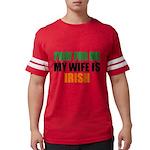 Pray For Me My Wife Is Irish Mens Football Shirt
