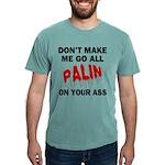 FIN-palin-on-your-ass Mens Comfort Colors Shir