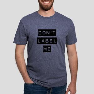 Dont Label Me Mens Tri-blend T-Shirt