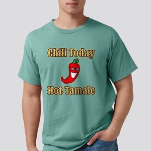 Chili Today Hot Tamale Mens Comfort Colors Shirt