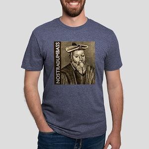 Nostradumbass Mens Tri-blend T-Shirt