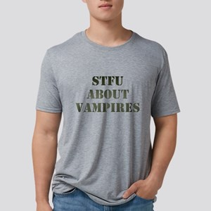 Shut The Fuck Up About Vampires Mens Tri-blend T-S