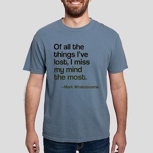 I Lost My Mind Mens Comfort Colors Shirt