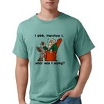 I Drink Therefore I Am Mens Comfort Colors Shirt