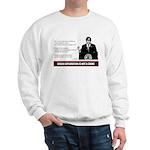 UE IS NOT A CRIME / GW Bush Sweatshirt
