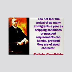 I Do Not Fear - Calvin Coolidge Magnets