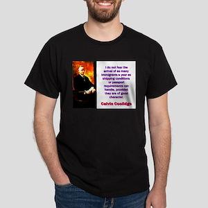 I Do Not Fear - Calvin Coolidge T-Shirt