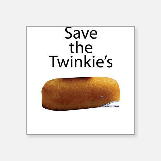 """Save The Twinkie's Square Sticker 3"""" x 3"""""""