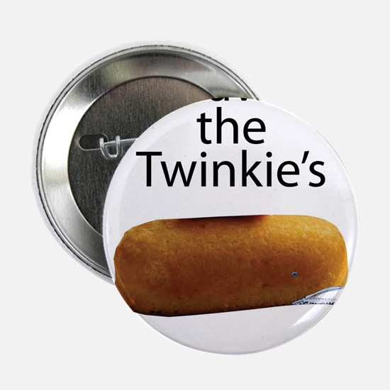 """Save The Twinkie's 2.25"""" Button"""