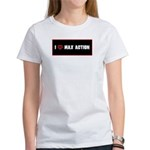 """""""I love Max Action"""" 2-sided women's T"""