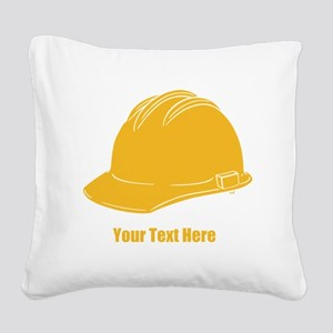 Workers Hat. Your Text. Square Canvas Pillow